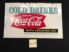 1959 Vintage Cold Drinks Drink Coca Cola With Crushed Ice Metal sign CC15 Coke