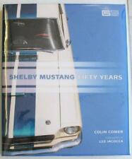 Shelby Mustang Fifty Years Colin Comer ISBN 9780760344750 Car Book