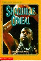 Shaquille O'Neal Scholastic Biography by Ellen Emerson White