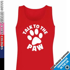 Ladies Talk To The Paw Vest • Tank Top Cat Dog Kitty Cute Puppy Gift Present
