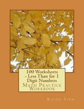 100 Days Math Less Than: 100 Worksheets - Less Than for 1 Digit Numbers :...