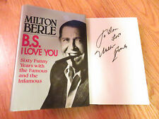 MILTON BERLE signed B.S. I LOVE YOU 60 Funny Years w Famous and Infamous Book
