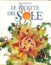 Le ricette del sole - Salvatore Di Meo - Libro nuovo in Offerta!