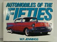 AUTOMOBILES OF THE FIFTIES by W.P. Jennings Rare Book 128 Pages GREAT PICTURES\