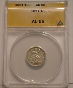 1891 P Seated Liberty Dime ANACS AU 55 Choice AU