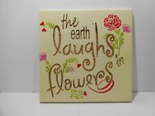 "Hand made wood sign home wall decor. ""the earth laughs in flowers""."