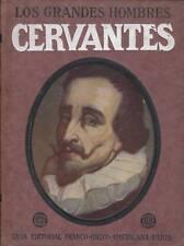 LOS GRANDES HOMBRES / CERVANTES
