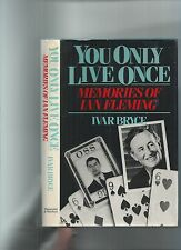 YOU ONLY LIVE ONCE - MEMORIS OF IAN FLEMING - BRYCE - JAMES BOND