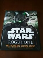 Star Wars Rogue One - The Ultimate Visual Guide by Pablo Hidalgo