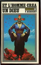 FRANK HERBERT: ET L'HOMME CREA UN DIEU. LATTES. 1979.