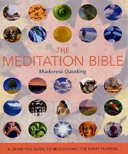 The Meditation Bible: Godsfield Bibles: A Definitive Guide to Meditations for ,