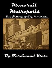 Monorail Metropolis, The History of Toy Monorails