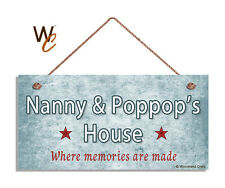 NANNY AND POPPOP'S HOUSE Sign, Where Memories Are Made, Weathered Blue 5x10 Sign