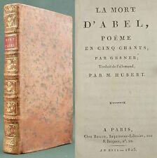 GESSNER - LA MORT D'ABEL - BELIN 1805 - TRAD. HUBERT - POEME EN 5 CHANTS