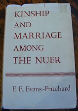 Kinship and Marriage Among the NUER E E Evans-Pritchard 1969 ANTHROPOLOGY SUDAN