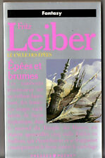 FRITZ LEIBER ¤ EPEES ET BRUMES ¤ LE CYCLE DES EPEES 3 ¤ 1990 pocket SF