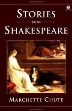 Stories from Shakespeare Chute, Marchette Paperback