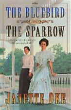 The Bluebird and the Sparrow (Women of the West #10), Janette Oke, Good Conditio