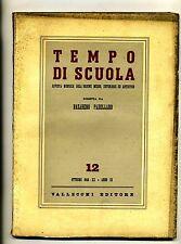 TEMPO DI SCUOLA#Mensile Ord. Medio/Superiore/Artistico-An.III-N.12#Ottobre 1942