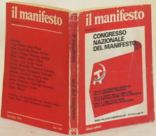 IL MANIFESTO CONGRESSO NAZIONALE DEL MANIFESTO LOTTA CONTINUA AVANGUARDIA CAMPI