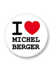 "Pin Button Badge Ø25mm 1"" I Love You j'aime Michel Berger"