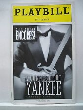 A CONNECTICUT YANKEE Playbill CHRISTINE EBERSOLE / JUDITH BLAZER NYC 2001