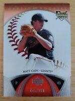 MATT CAIN RC 2006 Upper Deck Ovation Rookie /999 San Francisco Giants #113