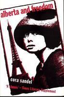 Alberta and Freedom by Rokkan, Elizabeth (Paperback book, 2007)