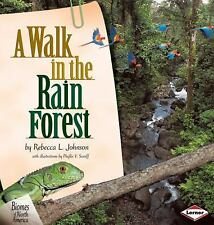 NEW - A Walk in the Rain Forest (Biomes of North America)
