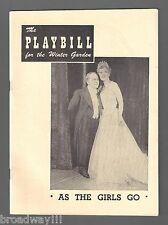 "Bobby Clark ""AS THE GIRLS GO"" Irene Rich / Betty Jane Watson 1949 Playbill"