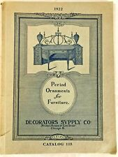 Catalog #115 Period Ornaments for Furniture 1922 Decorators Supply Co.