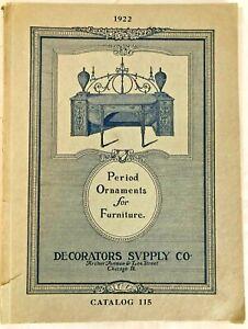 Catalog #115 Period Ornaments for Furniture 1922 Decorators Supply Co.