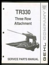 GEHL COMPANY TR330 Three Row Attachment Service Parts Manual 1990