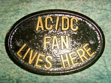 AC/DC FAN LIVES HERE HOUSE PLAQUE DOOR SIGN  BON SCOTT HIGHWAY TO HELL ROSIE