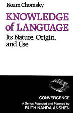 NEW Knowledge of Language: Its Nature, Origins, and Use (Convergence)