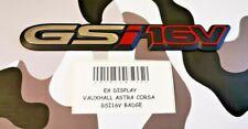 EX DISPLAY  VAUXHALL ASTRA CORSA  GSI16V BADGE