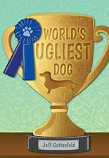 World s Ugliest Dog Red Rhino Books