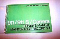 1974 Porsche 911 Owners Manual new reprint  911s carrera