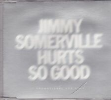Jimmy Somerville-Hurts So Good Promo cd single