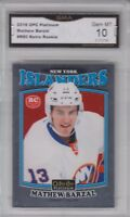 GMA 10 Gem Mint MATTHEW BARZAL 2016/17 OPC Premier Platinum *RETRO* ROOKIE!