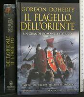 IL FLAGELLO DELL'ORIENTE. Doherty. Newton Compton.