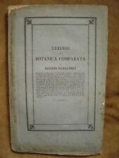 Edition originale.Filipo PARLATORE.LEZIONI DI BOTANICA COMPARATA . Firenze