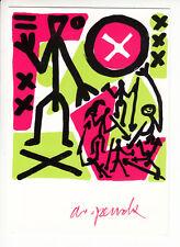 Handsigniert: A.R. Penck: So viel Anfang war nie ( 1990 ). Postkarte. 15x10,5cm