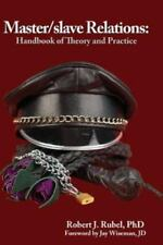 Master/Slave Relations: Handbook of Theory and Practice (Paperback or Softback)