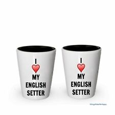 I love my English Setter Shot Glass - English Setter Lover gifts (2)