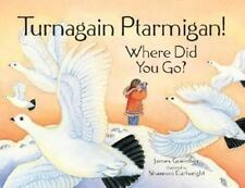 Turnagain Ptarmigan! Where Did You Go?