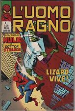 L' UOMO RAGNO corno N.77 LIZARD VIVE ! 1973 the hulk doctor dottor dr. strange