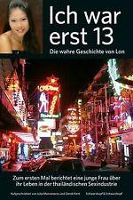 Ich war erst 13: Die wahre Geschichte von Lon von Manzan...   Buch   Zustand gut