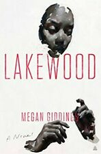 Lakewood by Megan Giddings: Hardcover