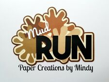 CRAFTECAFE MINDY MUD RUN MARATHON DIECUT premade paper piecing TITLE scrapbook